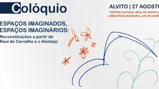 Alvito realiza colóquio inspirado na figura e obra de Raul de Carvalho