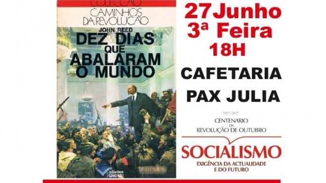 PCP de Beja comemora centenário da Revolução de Outubro