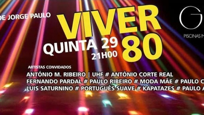 6ª edição do Viver 80 em Beja