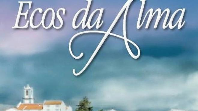 """""""Ecos da Alma"""" é lançado hoje"""