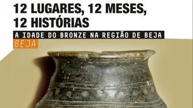"""""""Intervir noutros sítios da Idade do Bronze no concelho de Beja"""""""