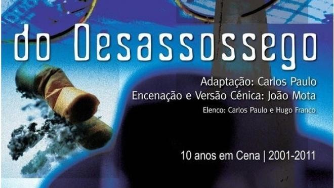 """""""Do Desassossego"""" para ver no Pax Julia em Beja"""