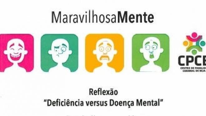 """""""Deficiência versus Doença Mental"""" é tema de reflexão em Beja"""