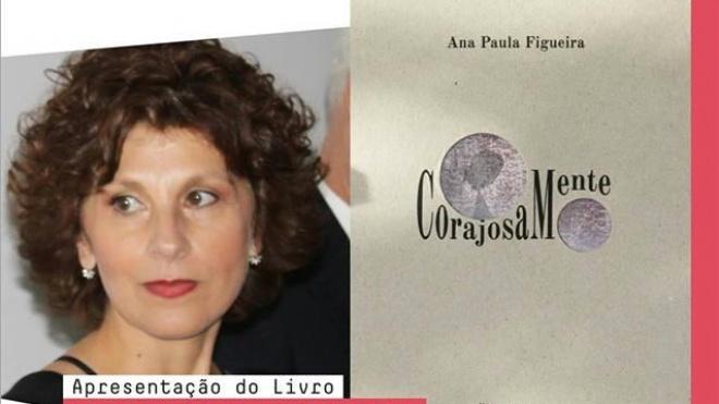 """Ana Paula Figueira apresenta """"Corajosamente"""""""