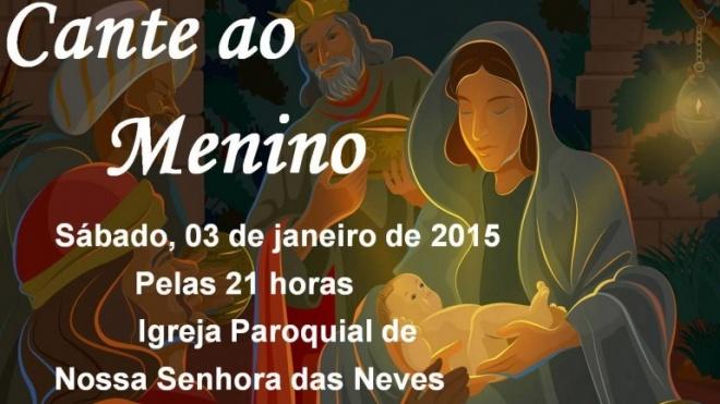 """""""Cante ao menino"""" em Nossa Senhora das Neves"""