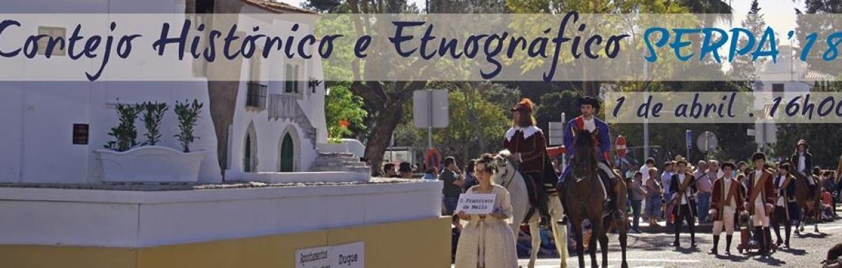 Autarquia de Serpa convida à participação no Cortejo Histórico
