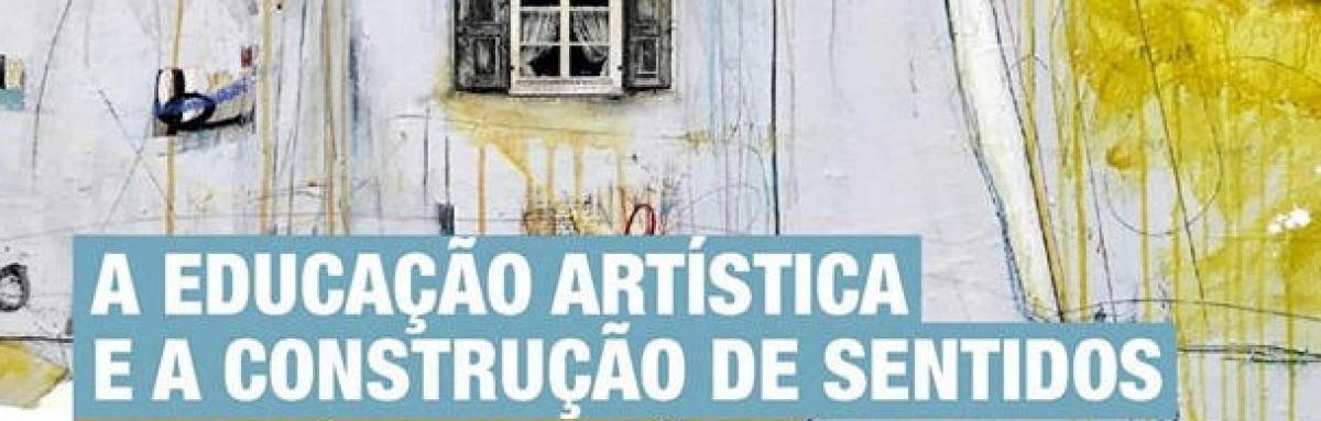 """Beja: Conferência """"A Educação artística e a construção de sentidos"""""""