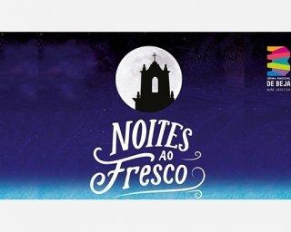 """""""Noites ao Fresco"""" em Santa Vitória"""