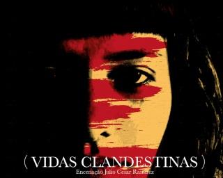 Lendias d'Encantar mostra (Vidas Clandestinas)