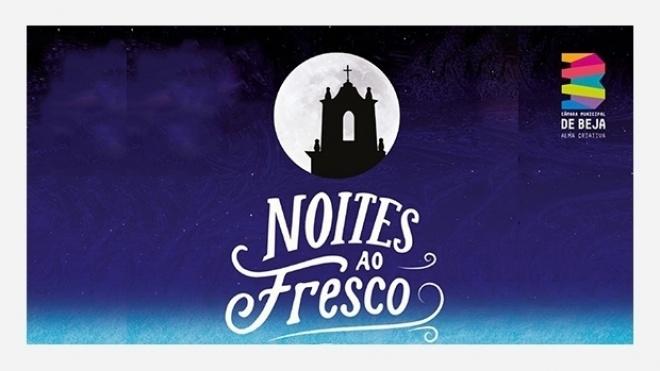 Noites ao Fresco hoje em São Brissos e em Mina da Juliana