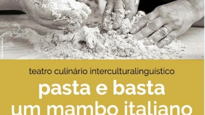 """""""Pasta E Basta - um mambo italiano""""  em Odemira"""