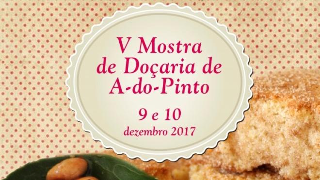 V Mostra de Doçaria de A-do-Pinto hoje e amanhã