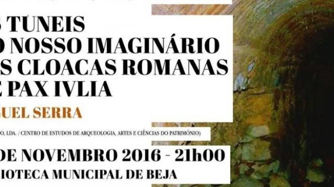 ADPBeja promove conferência sobre cloacas romanas da cidade