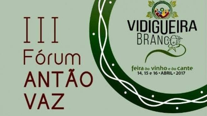 III Fórum Antão Vaz hoje no Vidigueira Branco