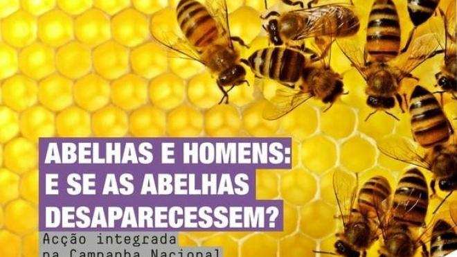 """""""Abelhas e Homens - E se as abelhas desaparecessem?"""" para ver em Beja"""