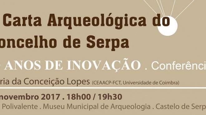 """Conferência sobre """"A Carta Arqueológica do concelho de Serpa"""""""