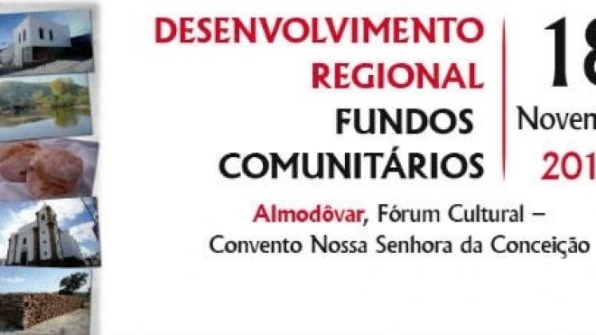 """Almodôvar debate """"Desenvolvimento Regional-Fundos Comunitários"""""""