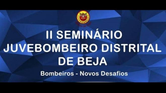 II Seminário da JuveBombeiro Distrital de Beja