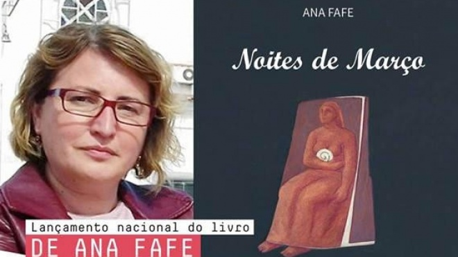 """""""Noites de Março"""" de Ana Fafe com apresentação em Serpa"""