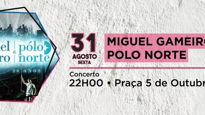 Miguel Gameiro & Pólo Norte com concerto na Salvada