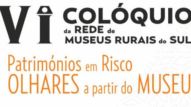 VI Colóquio da Rede de Museus Rurais do Sul