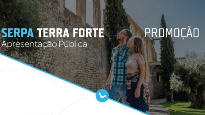 É apresentado hoje o projeto Serpa Terra Forte - Promoção