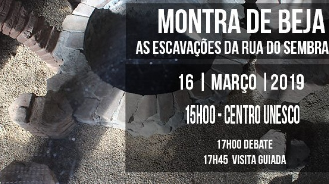 """""""Montra de Beja-As escavações da Rua do Sembrano"""""""