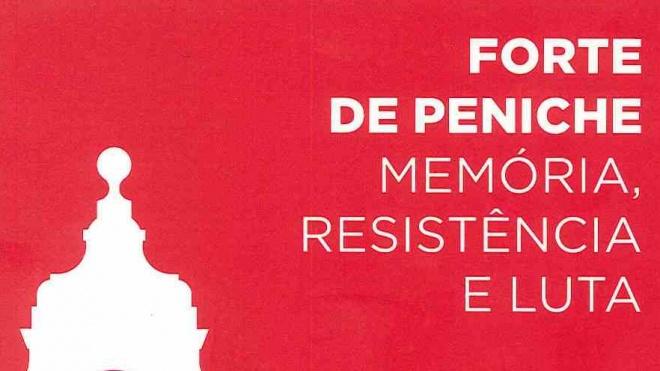 """Aljustrel: apresentação do livro """"Forte de Peniche Memória Resistência e Luta"""""""