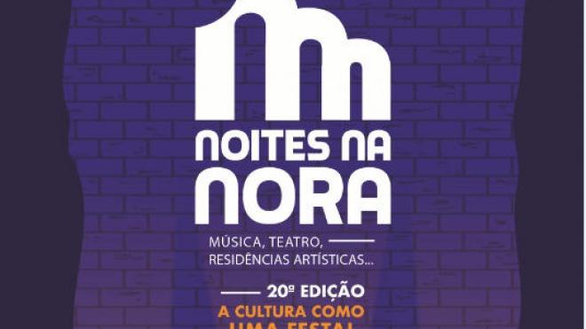 Noites na Nora começam sexta-feira dia 5