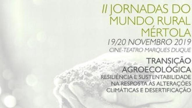 Mértola: II Jornadas do Mundo Rural com inscrições abertas
