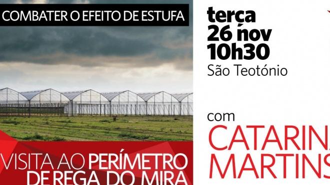 Catarina Martins visita hoje perímetro de rega do Mira