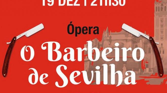 """Pax Julia recebe o espectáculo de Ópera """"O Barbeiro de Sevilha"""""""