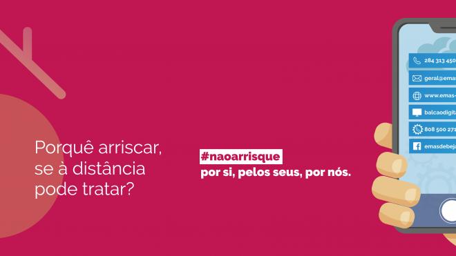 """EMAS de Beja: lança nova campanha comunicacional """"Não Arrisque"""""""