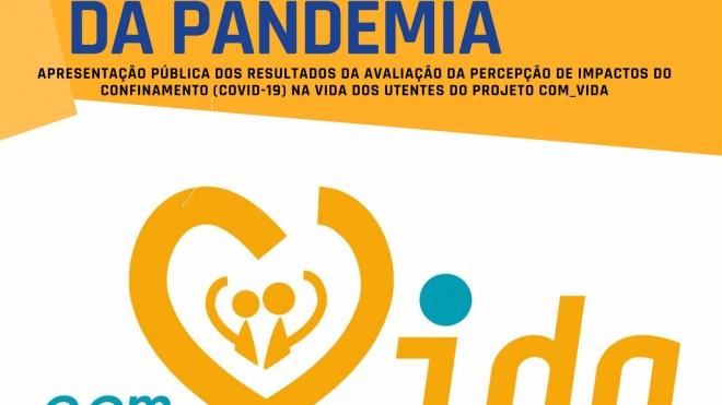 """Webinar """"Impacto social da pandemia na vida dos utentes do projeto COM_VIDA"""" é hoje"""