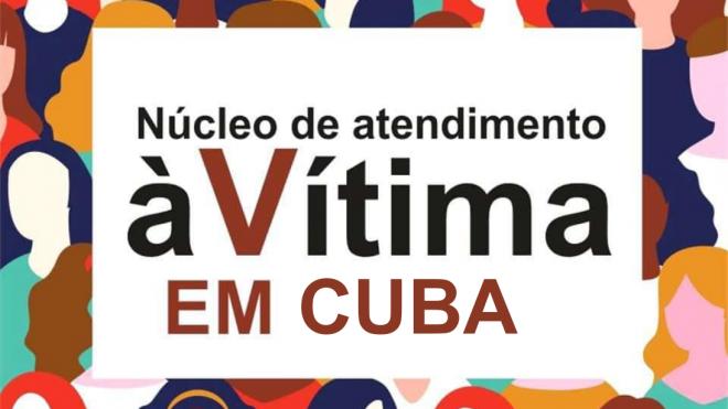 Núcleo de Atendimento à Vítima retoma funcionamento em Cuba