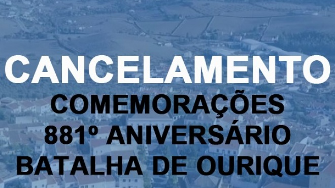 Comemorações do 881º Aniversário da Batalha de Ourique canceladas