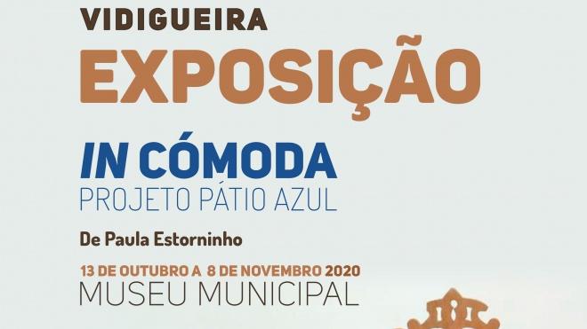 """Vidigueira sugere uma visita à exposição """"In Cómoda"""" de Paula Estorninho"""