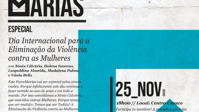 Entre Marias: propõe um Especial sobre o Dia Internacional para a Eliminação da Violência Contra as Mulheres