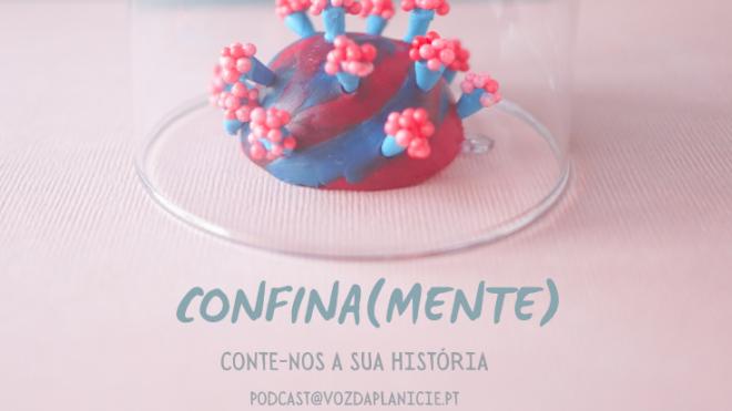 Confina(mente) – Conte-nos a sua história