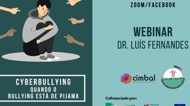"CIMBAL: ""Cyberbullying, quando o Bullying está de Pijama"""