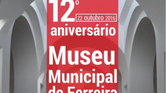 Museu de Ferreira comemora 12º Aniversário