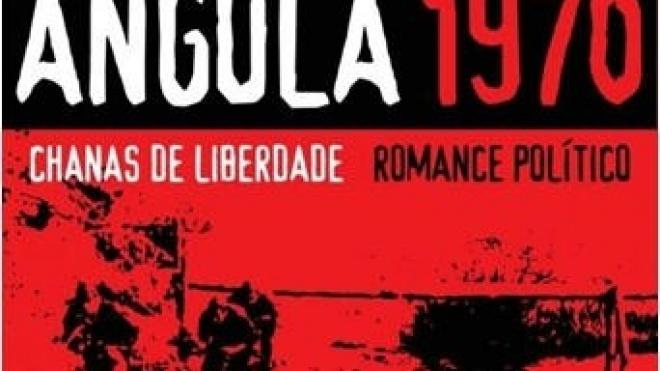 """Apresentação do livro """"Angola 1970-Chanas de Liberdade"""""""