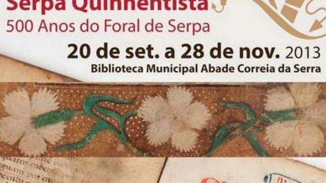 500 anos do Foral Manuelino de Serpa assinalados com debate e exposição